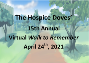 Hospice Doves' 15th Annual Virtual Walk to Remember